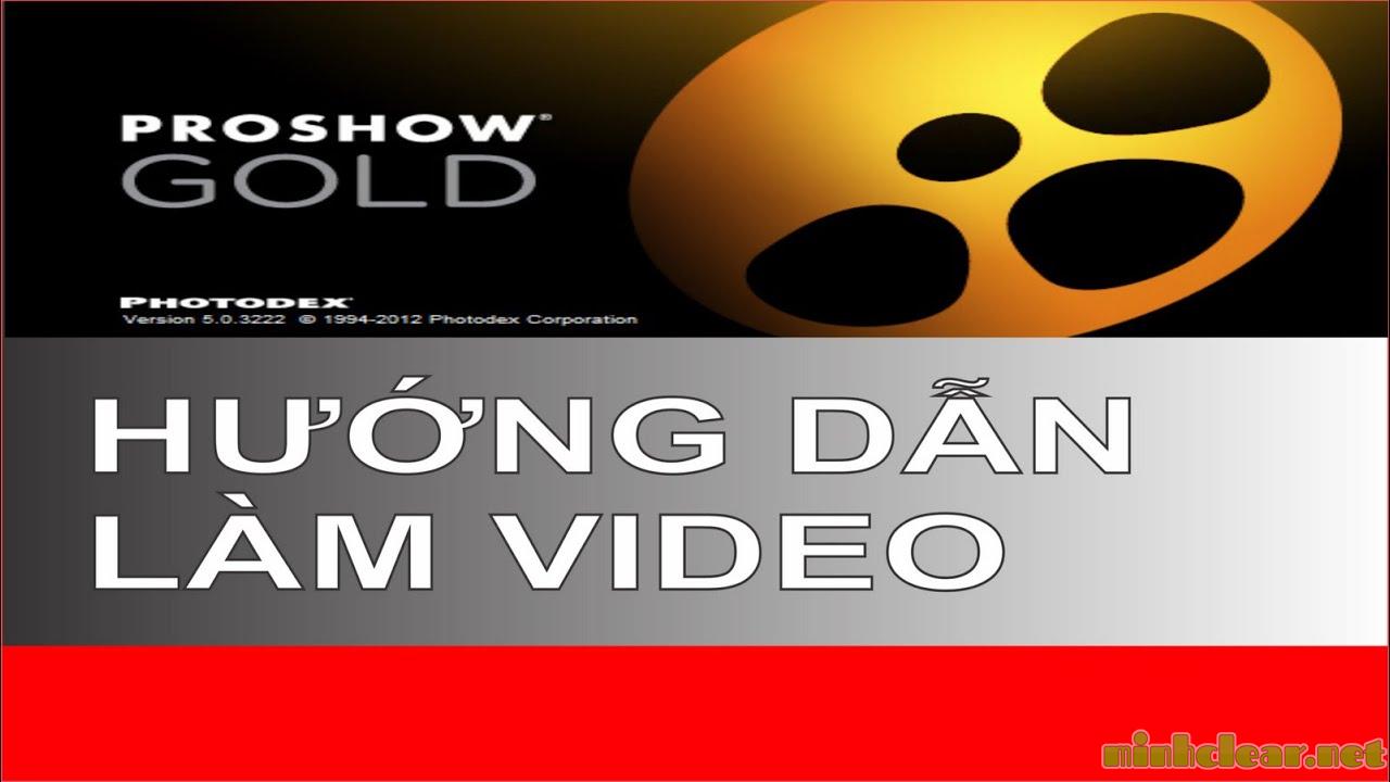Hướng dẫn làm clip với Proshow Gold